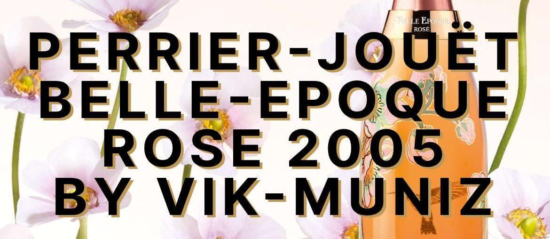 Perrier-Jouët Belle Epoque Rosé 2005 by Vik Muniz