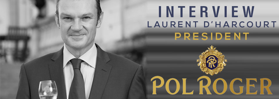 Laurent D'Harcourt Pol Roger interview