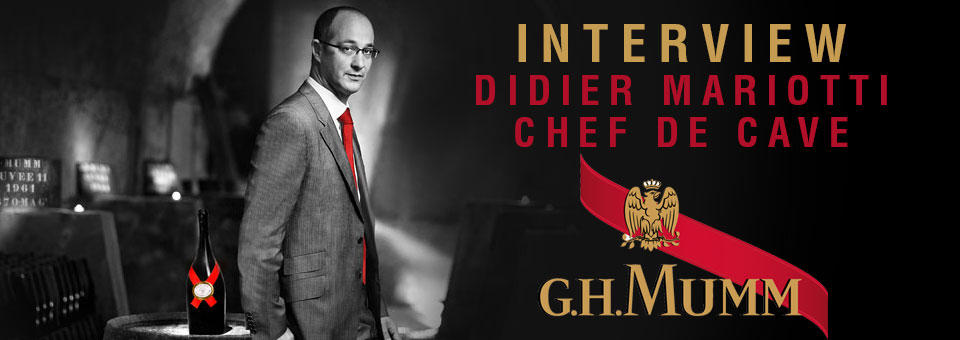 Interview with Didier Mariotti Chef de Cave of MUMM
