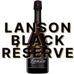 Lanson Black Réserve Win Gold Medal at Mundus Vini