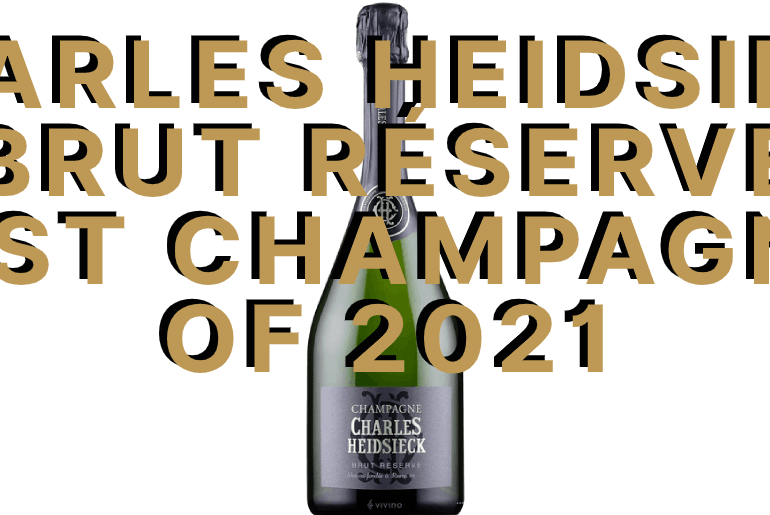 Charles Heidsieck Brut Réserve best champagne 2021